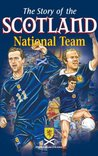 The Story of the Scotland National Team