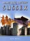 Walks into History Sussex (Waterside Walks) (Historic Walks)
