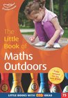 The Little Book of Maths Outdoors: Little Books with Big Ideas