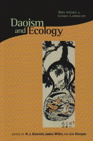 Daoism and Ecology by Russell Kirkland