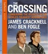 The Crossing: Conquering the Atlantic in the World's Toughest Rowing Race