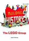 Building a History: Lego Group