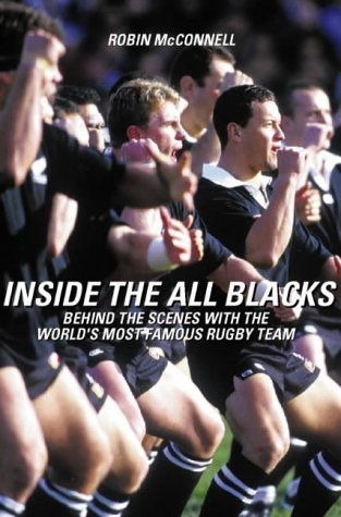 Inside The All Blacks by Robin McConnell