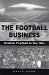 The Football Business English Football in the 90's