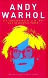 Andy Warhol: His Controversial Life, Art And Colourful Times