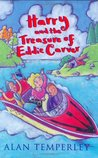 Harry And The Treasure Of Eddie Carver