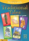 Traditional Tales. [Teachers' Guide]: Ages 8-12