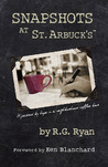 Snapshots At St. Arbuck's: Hijacked by hope in a neighborhood coffee bar