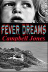 FEVER DREAMS: A Bracken and Bledsoe Paranormal Mystery