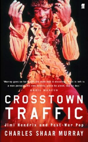 Crosstown Traffic by Charles Shaar Murray