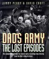 """Dad's Army"": The Lost Episodes"
