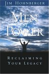 Men of Power: Reclaiming Your Legacy