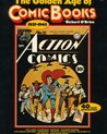 The Golden Age of Comic Books, 1937-1945