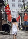 "China's ""One Child"" by Edward Ted Pohlman"
