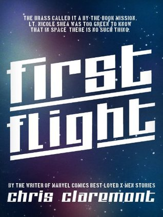 Download FirstFlight (Nicole Shea #1) by Chris Claremont PDF