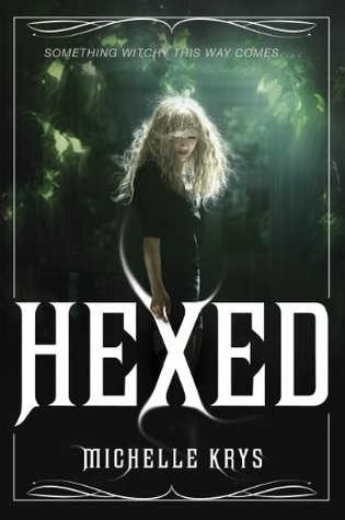 Hexed (The Witch Hunter #1)