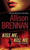 Kiss Me, Kill Me (Lucy Kincaid #2)