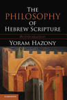 The Philosophy of Hebrew Scripture: An Introduction