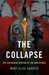 The Collapse: The...