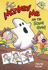Monkey Me #4: Monkey Me and the School Ghost (A Branches Book) - Library Edition