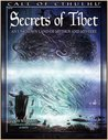 Secrets of Tibet: An Unknown Land of Mythos and Mystery
