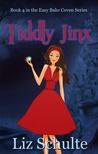 Tiddly Jinx (Easy Bake Coven #4)