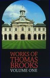 The Works Of Thomas Brooks  Volume 1