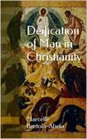 Deification of Man in Christianity
