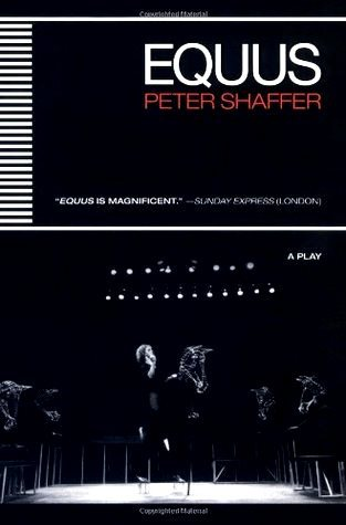 Equus by Peter Shaffer