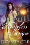 A Heartless Design (Secrets of the Zodiac, #1)