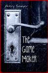 The Game Maker (A Short Story)