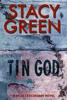 Tin God (Delta Crossroads Trilogy #1)