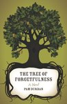 The Tree of Forgetfulness: A Novel (Yellow Shoe Fiction)