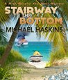 Stairway to the Bottom - A Mick Murphy Key West Mystery