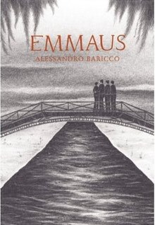 Emmaus by Alessandro Baricco