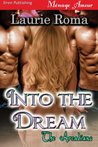 Into the Dream (The Arcadians #1)