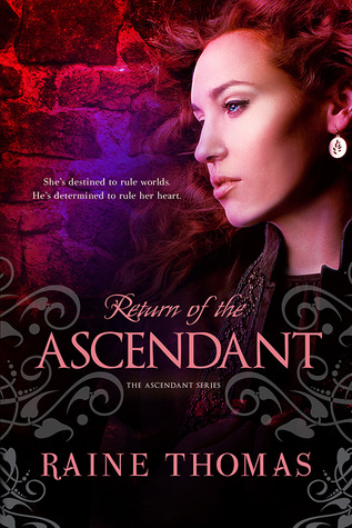 Review Return of the Ascendant (Ascendant #1) by Raine Thomas iBook