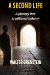 A Second Life by Walter Orenstein