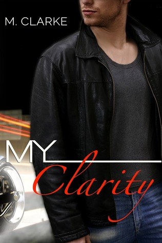 Free Download My Clarity ePub by M.  Clarke