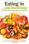 Eating In with Lynne Rossetto Kasper, Issue 2