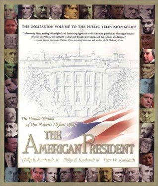 The American President by Philip B. Kunhardt