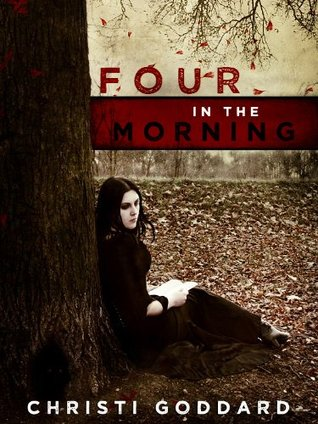 Four in the Morning by Christi Goddard