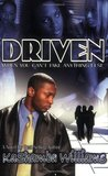 Driven: When You Can't Take Anything Else