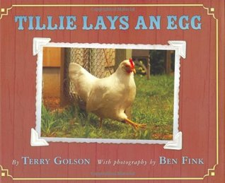 Tillie Lays An Egg by Terry Golson