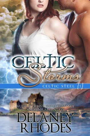 Celtic Storms by Delaney Rhodes
