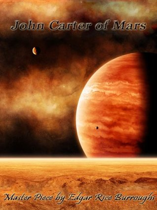 John Carter of Mars Complete Collection-Masterpiece by Edgar Rice Burroughs 5 Series in 1 Book - Barsoom 1-5