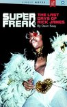 Super Freak: The Last Days Of Rick James - A Single Notes Book