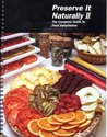 Preserve it Naturally II The Complete Guide to Food Dehydration by Excalibur