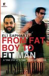 From Fat Boy to Fit Man