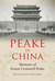 Peake in China: Memoirs of Ernest Cromwell Peake